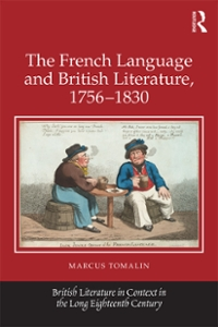 The French Language and British Literature, 1756-1830 1st Edition 9781317031307 131703130X