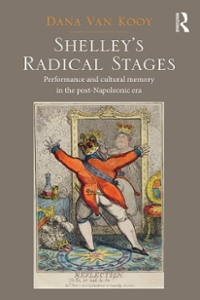 Shelley's Radical Stages 1st Edition 9781317055518 1317055519