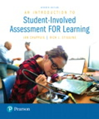 An Introduction to Student-Involved Assessment FOR Learning 7th Edition 9780134450261 0134450264