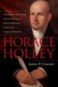 Horace Holley 1st Edition 9780813168579 0813168570