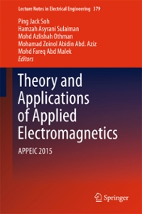 Theory and Applications of Applied Electromagnetics 1st Edition 9783319301174 3319301179