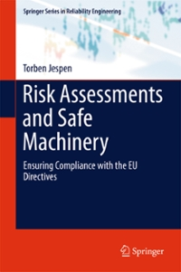 Risk Assessments and Safe Machinery 1st Edition 9783319313610 3319313614
