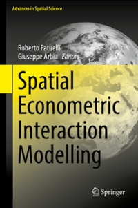 Spatial Econometric Interaction Modelling 1st Edition 9783319301969 3319301969