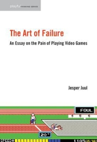 The Art of Failure 1st Edition 9780262529952 0262529955
