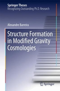 Structure Formation in Modified Gravity Cosmologies 1st Edition 9783319336954 3319336959