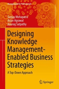 Designing Knowledge Management-Enabled Business Strategies 1st Edition 9783319338934 3319338935