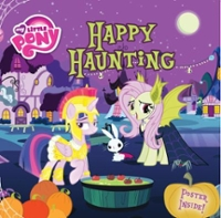 My Little Pony: Happy Haunting 1st Edition 9780316389631 0316389633