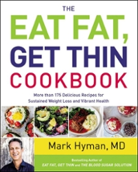 The Eat Fat, Get Thin Cookbook 1st Edition 9780316317504 0316317500