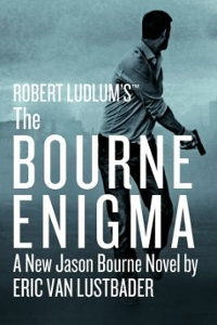 Robert Ludlum's the Bourne Enigma 1st Edition 9781455598120 1455598127