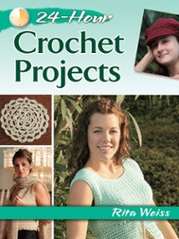 24-Hour Crochet Projects 1st Edition 9780486811055 0486811050