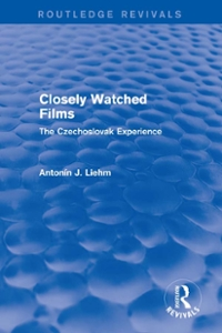 Closely Watched Films (Routledge Revivals) 1st Edition 9781317218500 1317218507