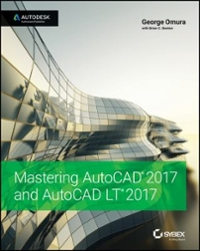 Mastering AutoCAD 2017 and AutoCAD LT 2017 1st Edition 9781119240051 1119240050