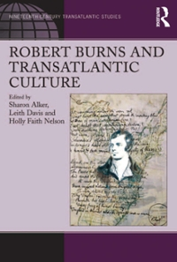 Robert Burns and Transatlantic Culture 1st Edition 9781317062295 1317062299