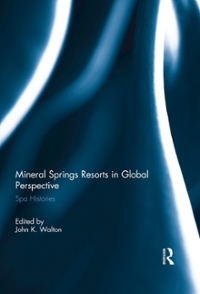 Mineral Springs Resorts in Global Perspective 1st Edition 9781134920037 1134920032