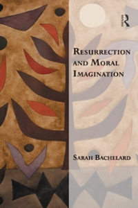 Resurrection and Moral Imagination 1st Edition 9781317064602 1317064607