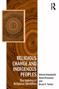 Religious Change and Indigenous Peoples 1st Edition 9781317067030 1317067037