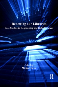 Renewing our Libraries 1st Edition 9781317066286 1317066286