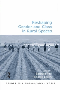Reshaping Gender and Class in Rural Spaces 1st Edition 9781317065449 1317065441