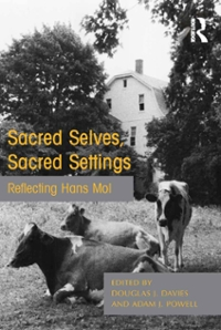 Sacred Selves, Sacred Settings 1st Edition 9781317060222 1317060229