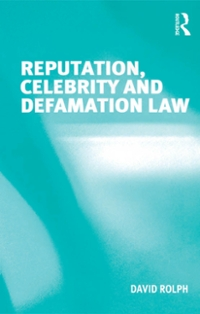 Reputation, Celebrity and Defamation Law 1st Edition 9781317065777 1317065778