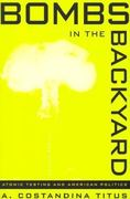 Bombs in the Backyard 2nd edition 9780874173703 0874173701