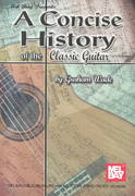 A Concise History of the Classic Guitar 1st Edition 9780786649785 078664978X
