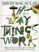 The Way Things Work 1st Edition 9780395428573 0395428572