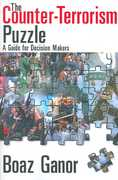The Counter-Terrorism Puzzle 1st Edition 9781412806022 141280602X