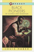 Black Pioneers of Science and Invention 1st Edition 9780152085667 0152085661