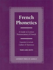 French Phonetics 1st Edition 9780761817789 0761817786