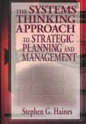 The Systems Thinking Approach to Strategic Planning and Management 1st edition 9781574442786 1574442783