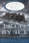 Trial by Ice 0 9780345439260 0345439260