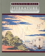 Prentice Hall Literature World Masterpieces 4th edition 9780134146249 0134146247