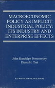 Macroeconomic Policy As Implicit Industrial Policy 1st edition 9780792380757 0792380754
