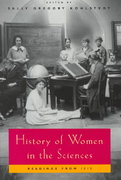 History of Women in the Sciences 0 9780226450704 0226450708