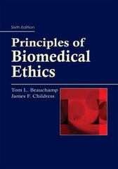 Principles of Biomedical Ethics 6th edition 9780195335705 0195335708