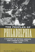 The Peoples of Philadelphia 1st Edition 9780812216707 0812216709
