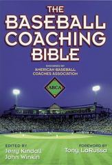 The Baseball Coaching Bible 1st Edition 9780736001618 0736001611