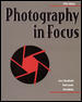 Photography in Focus, softcover Student Edition 5th edition 9780844257822 0844257826