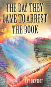 The Day They Came to Arrest the Book 0 9780440918141 0440918146