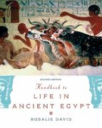 Handbook to Life in Ancient Egypt Revised 2nd Edition 9780195366716 0195366719