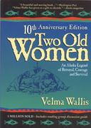 Two Old Women 10th Edition 9780972494496 0972494499