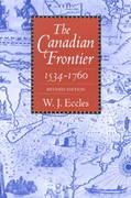 The Canadian Frontier, 1534-1760 0 9780826307064 082630706X