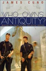 Who Owns Antiquity? 1st Edition 9781400839247 1400839246