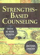 Strengths-Based Counseling With At-Risk Youth 2nd Edition 9781412928205 1412928206