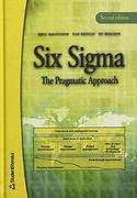 Six Sigma the Pragmatic Approach, Second Editiom 2nd edition 9789144028033 9144028032