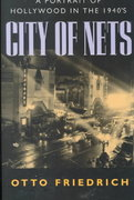 City of Nets - Portrait of Hollywood in the 1940's 1st edition 9780520209497 0520209494