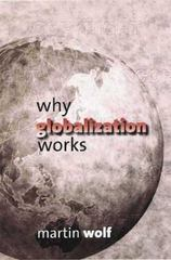 Why Globalization Works 0 9780300102529 0300102526