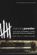 Marching Powder 1st edition 9780312330347 0312330340