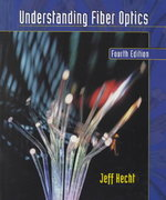 Understanding Fiber Optics 4th edition 9780130278289 0130278289